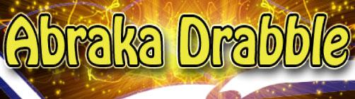 Abraka Drabble